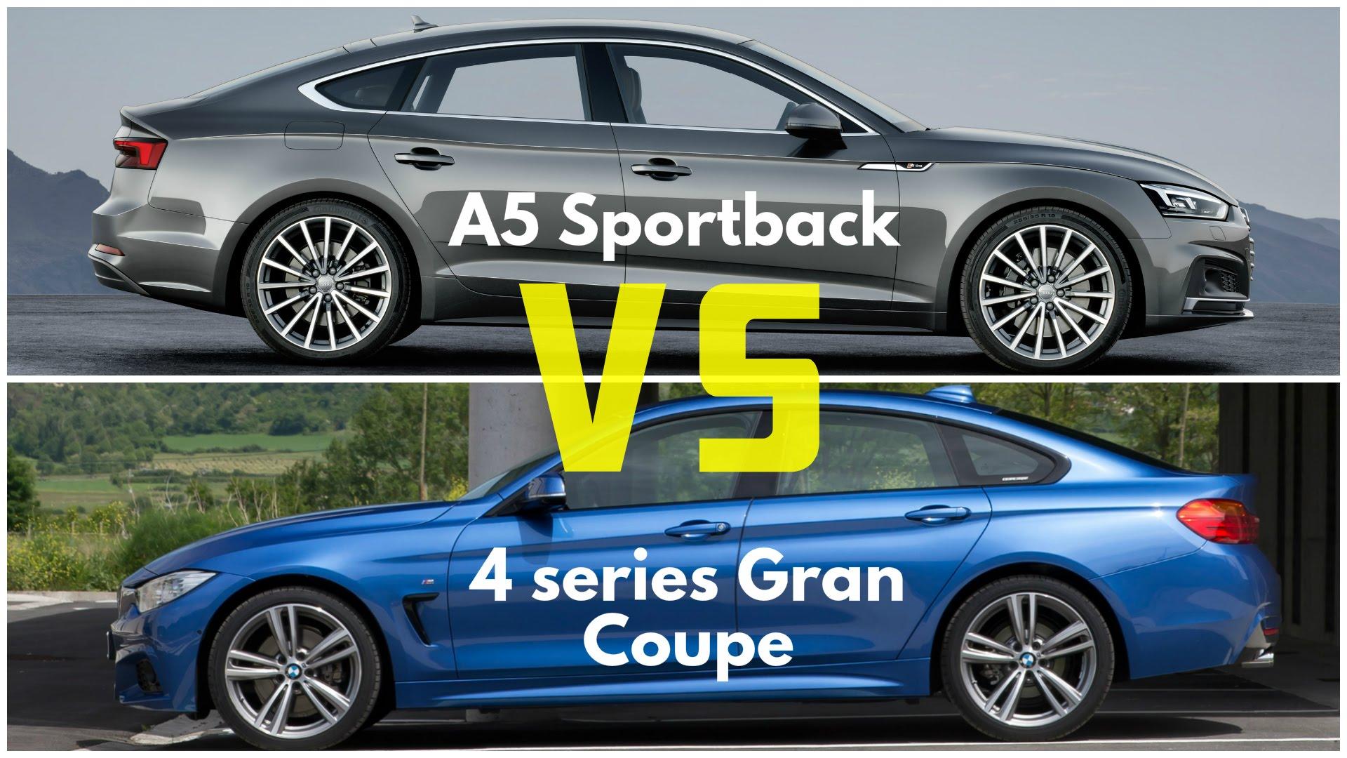Audi A5 Sportback Vs Bmw 4 Series Gran Coupe Audi Lovers
